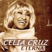 Celia Cruz Eterna by Celia Cruz