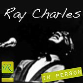 In Person (LIVE 1960, Remastered) by Ray Charles