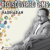 Rediscovered Gems: Hariharan by Various Artists