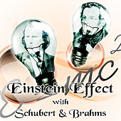 Einstein Effect with Schubert & Brahms – Einstein's Generation with Soft Music, Relaxation Music for Study, Improve Memory, Get Smarter with Classical Songs, Concentration & Focus on Learning by Einstein Effect Collection