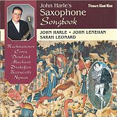 John Harle's Saxophone Songbook by Sarah Leonard