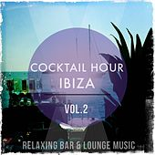 Cocktail Hour - Ibiza, Vol. 2 (Relaxing Bar & Lounge Music) by Various Artists