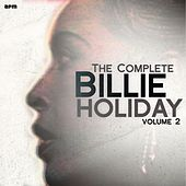 The Complete Billie Holiday, Vol. 2 by Billie Holiday