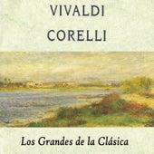 Vivaldi, Corelli, Los Grandes de la Clásica by Various Artists
