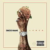 Lunch by Gucci Mane