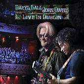 Live in Dublin by Hall & Oates