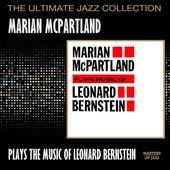 Marian McPartland Plays The Music Of Leonard Bernstein by Marian McPartland