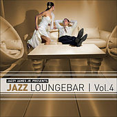 Jazz Loungebar, Vol. 4 - A Smooth & Jazzy Lounge Trip by Various Artists
