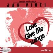 Love Give Me Wings - Single by Jah Vinci