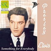 Something For Everybody (Remastered 2012) by Elvis Presley