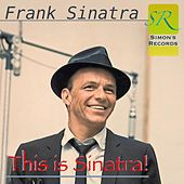 This Is Sinatra! (Remastered 2012) by Frank Sinatra