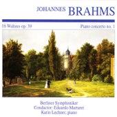 Johannes Brahms: 16 Waltzes Op. 39 · Piano Concerto No. 1 by Berliner Symphoniker