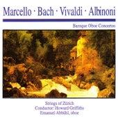 Marcello · Bach · Vivaldi · Albinoni: Baroque Oboe Concertos by Strings of Zürich