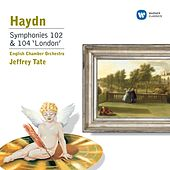 Haydn: Symphonies Nos.102 & 104 by Jeffrey Tate