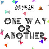 One Way or Another by Anime Kei