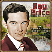 The Collection 1952-1962 by Ray Price