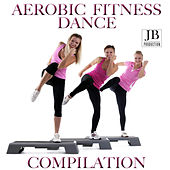 Aerobic Fitness Dance Compilation by Disco Fever
