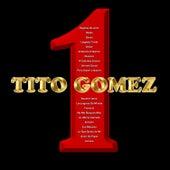 1 by Tito Gomez