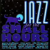 Jazz for the Small Hours by Various Artists