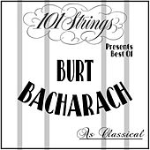 101 Strings Presents Best of: Burt Bacharach as Classical by 101 Strings Orchestra