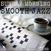 Sunday Morning Smooth Jazz by Smooth Jazz Allstars