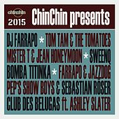 ChinChin Presents 2015 by Various Artists