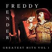 Greatest Hits Vol. 1 by Freddy Fender