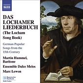 Lochamer Liederbuch (Das) by Various Artists