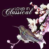Love in Classical by Various Artists