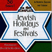 Real Complete Jewish Holidays and Festivals by David & The High Spirit