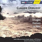 Debussy: Images / Dances / La Mer by Claude Debussy