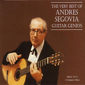 The Very Best of Andres Segovia - Guitar Genius by Various Artists