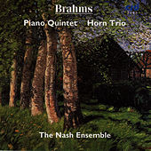 Brahms : Piano Quintet and Horn Trio by Johannes Brahms