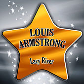 Lazy River by Louis Armstrong