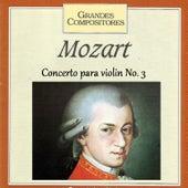 Grandes Compositores - Mozart - Concerto para violin No. 3 by Various Artists