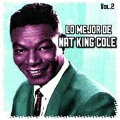 Lo Mejor de Nat King Cole, Vol. 2 by Nat King Cole