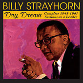 Day Dream: Complete 1945 - 1961 Sessions as a Leader by Billy Strayhorn