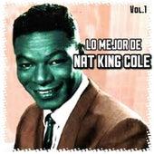 Lo Mejor de Nat King Cole, Vol. 1 by Nat King Cole