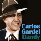 Dandy by Carlos Gardel