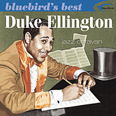 Bluebird's Best: Jazz Caravan by Duke Ellington