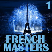 French Masters, Vol. 1 by Various Artists