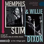Songs of Memphis Slim & Willie Dixon + at the Village Gate by Willie Dixon