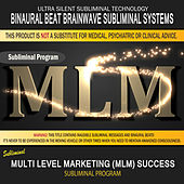 Multi Level Marketing (MLM) Success by Binaural Beat Brainwave Subliminal Systems