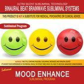 Mood Enhance by Binaural Beat Brainwave Subliminal Systems