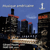 Musique Américaine: A. Copland, N. Lee, C. Ives, A. Beach by Noël Lee