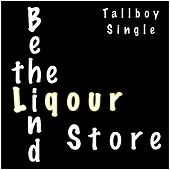 Behind the Liqour Store by TallBoy
