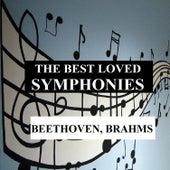 The Best Loved Symphonies - Beethoven, Brahms by Orquesta Lírica de Barcelona