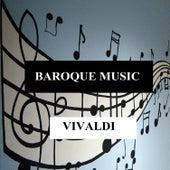Baroque Music - Vivaldi by Orquesta Lírica de Barcelona