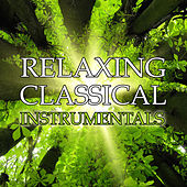 Relaxing Classical Instrumentals by Various Artists