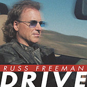 Drive by Russ Freeman